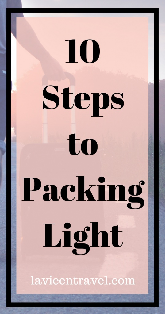 Delightful 10 Steps To Packing Light. Packing Tips, Packing Hacks, Travel Tips For  Vacation ...